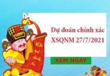 Dự đoán chính xác XSQNM 27/7/2021
