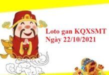 Loto gan KQXSMT 22/10/2021